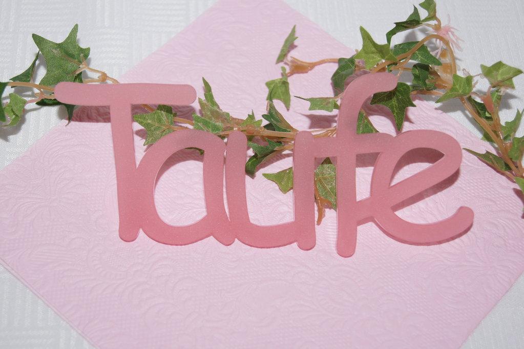 Schriftzug taufe rosa die tischdekoration zur taufe - Tischdekoration taufe ...